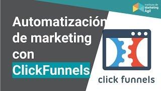 Clickfunnels como herramienta para automatizar tu markting