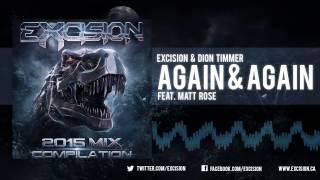 Excision Dion Timmer Again Again Ft Matt Rose Official Stream
