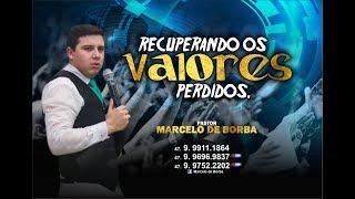 Pr. Marcelo de Borba - Contato: 47. 99911-1864