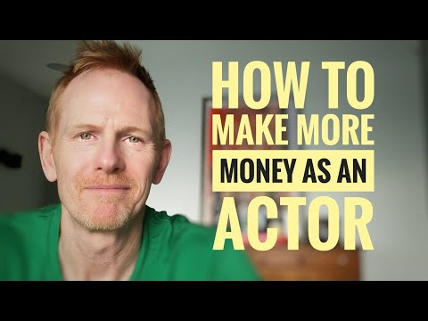 How to make more money as an actor