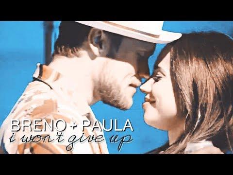 breno + paula  i wont give up tradução