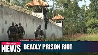 At least 52 prisoners killed during prison riot in northern Brazil