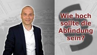 Kündigungsschutzklage - Wie hoch sollte die Abfindung sein? | Fachanwalt Alexander Bredereck