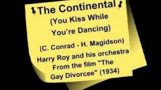 The Continental (You Kiss While You