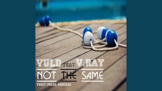 Not the Same (Yuriy Poleg Dub Mix)