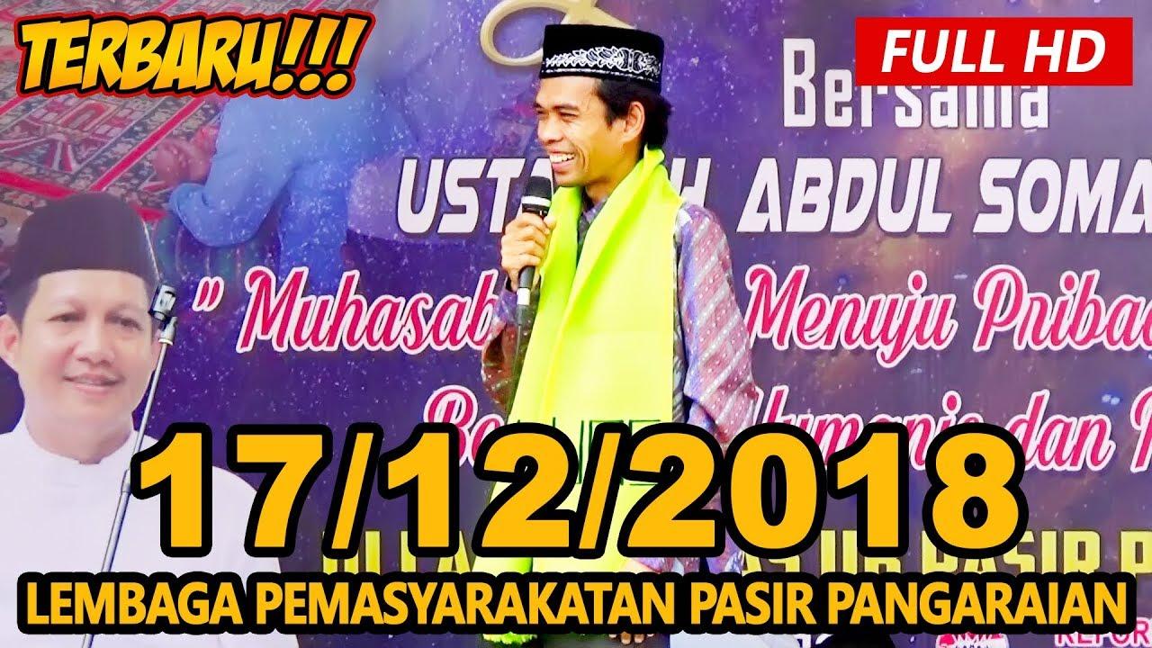 Ceramah Terbaru Ustadz Abdul Somad Lc, MA - Lapas Pasir Pangaraian , Rokan Hulu