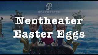 All AJR Neotheater Easter Eggs