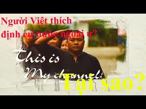 Tại sao người Việt lại thích định cư ở nước ngoài?