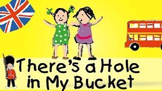 A Hole In The Bucket - Die besten englischen Kinderlieder || Kinderlieder