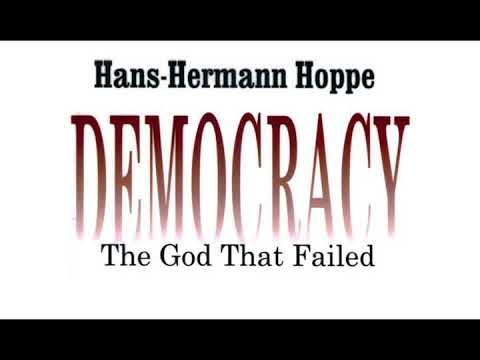Hans-Hermann Hoppe - Democracy: The God That Failed - Audiobook (Google WaveNet Voice)
