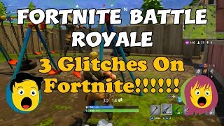 30a) Fortnite Battle Royale 3 Glitches On Fortnite!!!!!! Vous devez les voir!!!