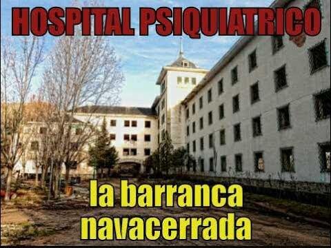 HOSPITAL PSIQUIATRICO  ABANDONADO la barranca   navacerrada madrid