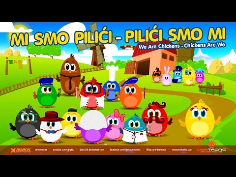 Mi smo Pilici / We Are Chickens (2015) Hit Video for Kids