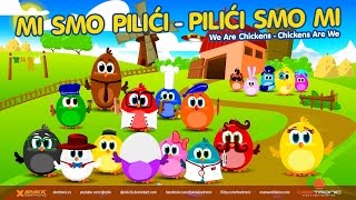 Repeat youtube video Mi smo Pilici / We Are Chickens (2015) Hit Video for Kids