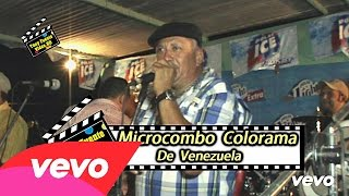 Microcombo Colorama/MI Pequeño y Gran Amor/Camay 2015/Tony Fuente Video HD
