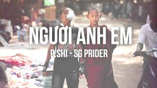 P.Shi - Người Anh Em
