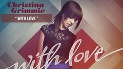 """""""With Love"""" - Christina Grimmie - With Love"""