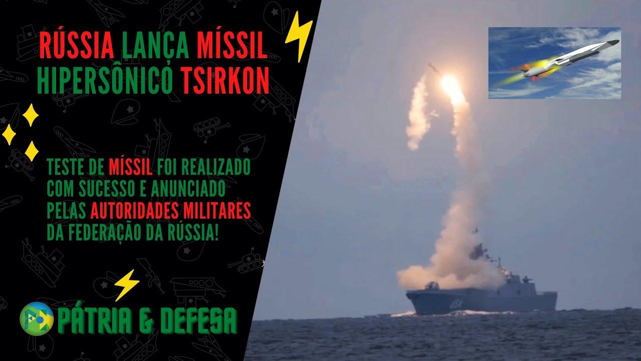 Rússia Lança Míssil Hipersônico Com Sucesso! Entenda o que muda na guerra naval a partir de agora.