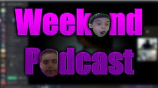 WEEKEND PODCAST METETE PARA HABLAR