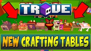NEW CRAFTING TABLES! | New Trove Prop & Recipe Tables