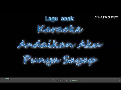 Andaikan Aku Punya Sayap - Karaoke No Vocal