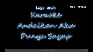 Download Lagu Andaikan Aku Punya Sayap - Karaoke No Vocal mp3