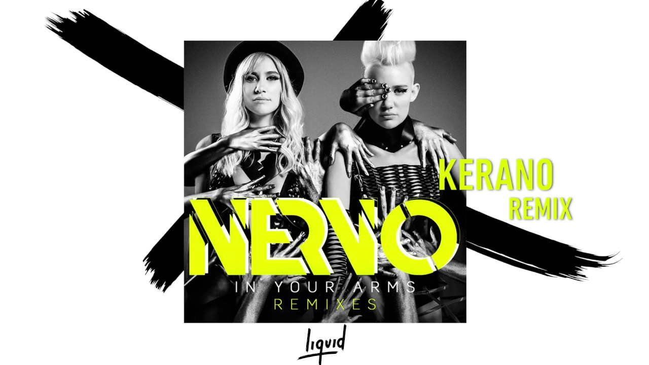 In Your Arms Kerano Remix