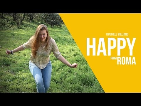 We are Happy from Rome - Pharrell Williams