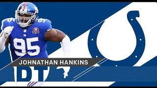 Johnathan Hankins Welcome to the Colts 2017