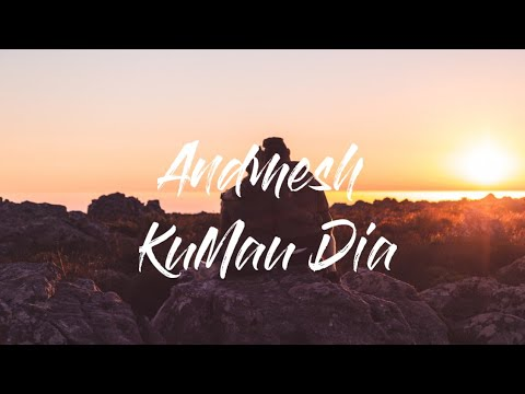 andmesh---kumau-dia(lyrics)