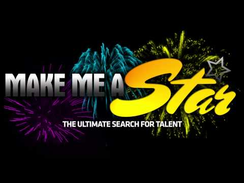 Make Me A Star  Talent Search 2011