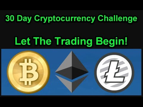 Let The Trading Begin! - 30 Day Cryptocurrency Challenge - Join Us! Day 1