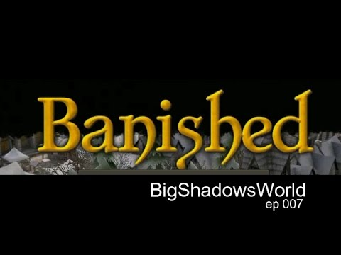 Banished - Pilgrims ep007 - First Trading Ship Arrives - BigShadowsWorld