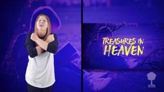 Treasure- (Matthew 6:20-21) Hand Motions