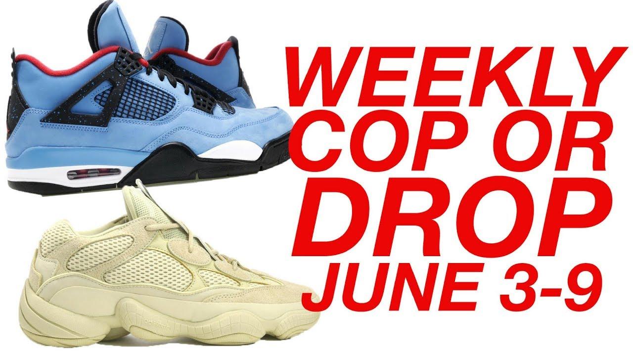 2e65eed3b5c8a WEEKLY COP OR DROP  JUNE 3-9 (TRAVIS SCOTT AJ4