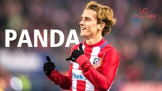 Antoine Griezmann ● Panda | Incredible Skills & Goals ● 2016-2017 HD