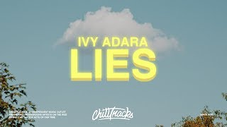 Ivy Adara – Lies (Lyrics)