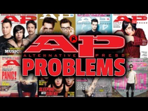 Problems I Have With Alternative Press Magazine