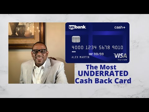 U S  Bank Cash + Card - The Most UNDERRATED Cash Back Credit Card