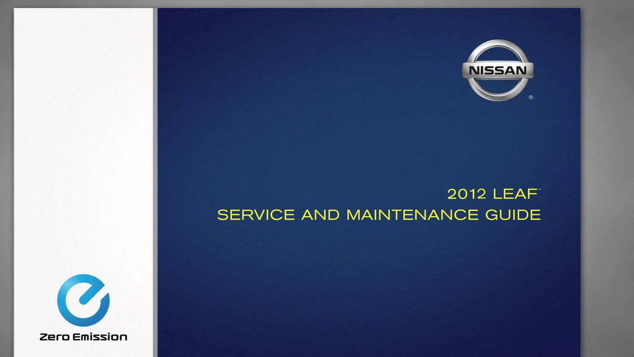 2012 nissan leaf - warranty and service maintenance guide - youtube