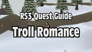 RS3: Troll Romance Quest Guide - RuneScape