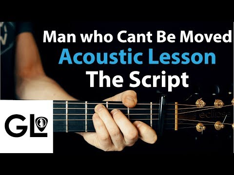 The Script - The Man Who Can't Be Moved: Acoustic Guitar Lesson 🎸