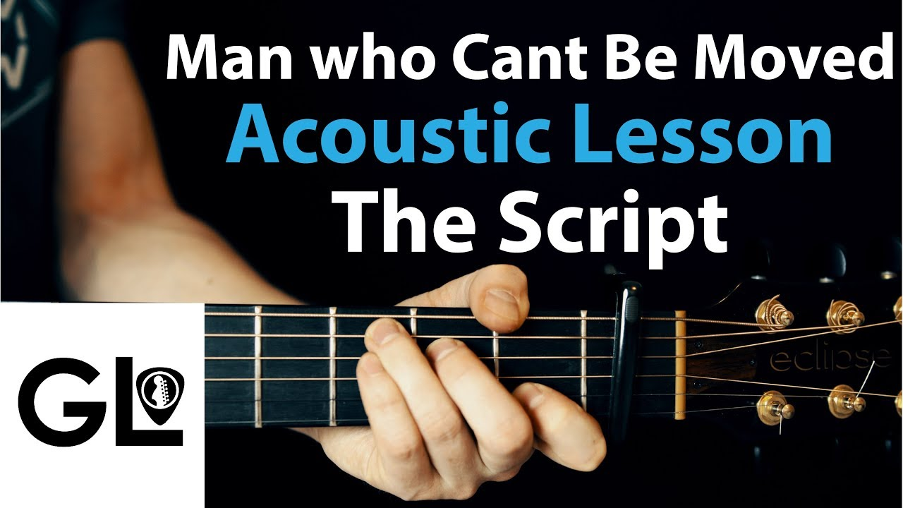 The Script The Man Who Cant Be Moved Acoustic Guitar Lesson