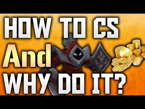 How To Cs And Why Do It? LOL GUIDE #4