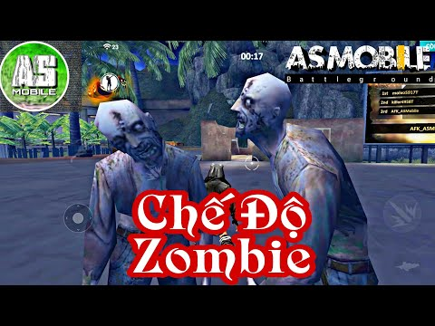 [Garena Free Fire] Chế Độ Zombie Sẻ Có | AS Mobile