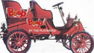 Download BEEP BEEP BY THE PLAYMATES MP3 song and Music Video