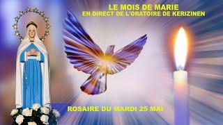 Rosaire du  mardi 25 mai