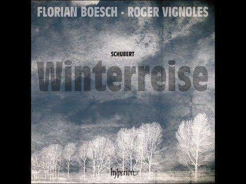 Franz Schubert—Winterreise—Florian Boesch (baritone), Roger Vignoles (piano)