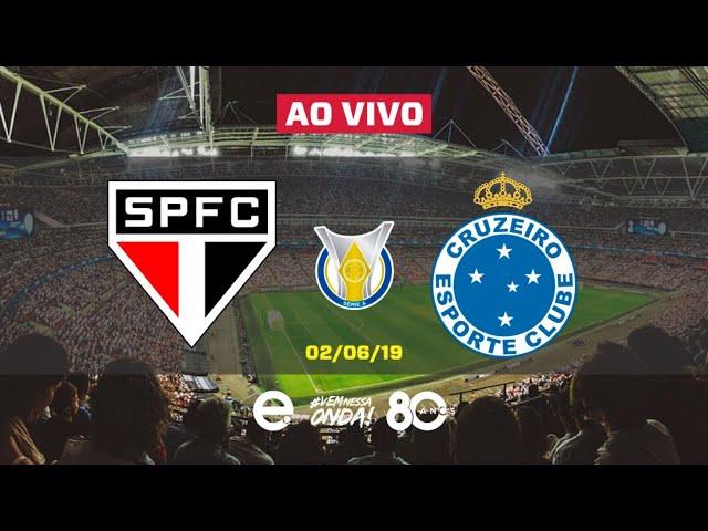São Paulo X Cruzeiro AO VIVO   Brasileirão 2019   7a Rodada   02-06-2019