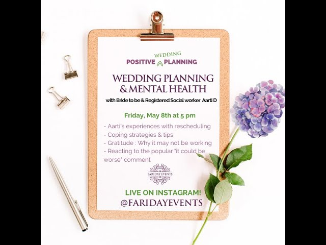 Positive Planning III : A chat with Aarti D social worker and April 2020 bride